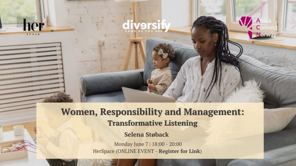 Women, Responsibility and Management: Transformative Listening