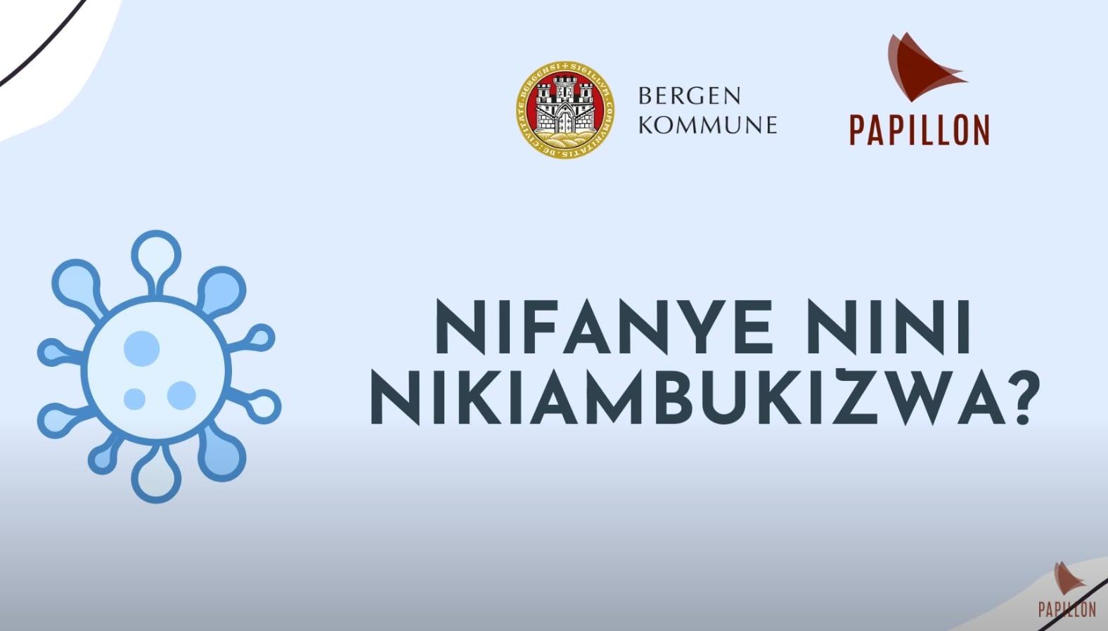 Nifanye nini nikiambukizwa? (Isolasjon og nærkontakter - Swahili)