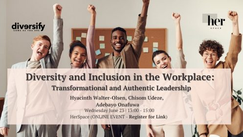 Diversity and Inclusion in the Workplace: Transformational and Authentic Leadership.
